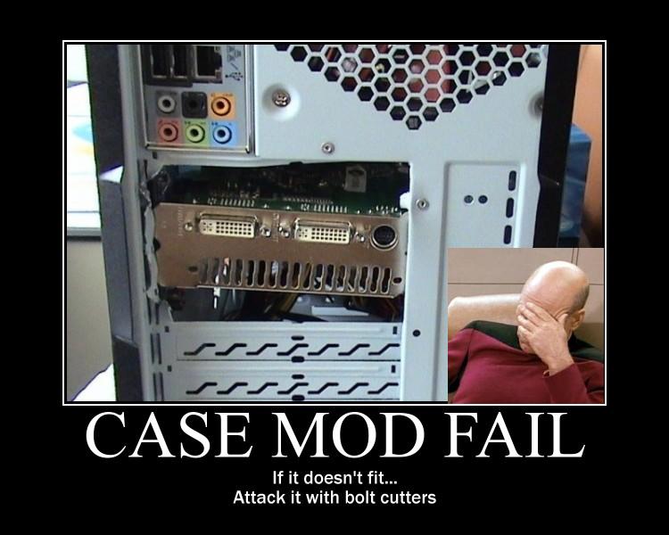 Case mod fail